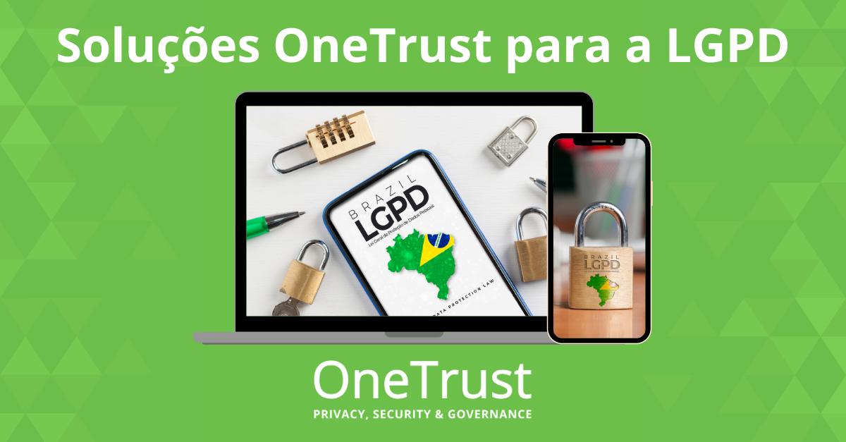 Soluções OneTrust para a LGPD
