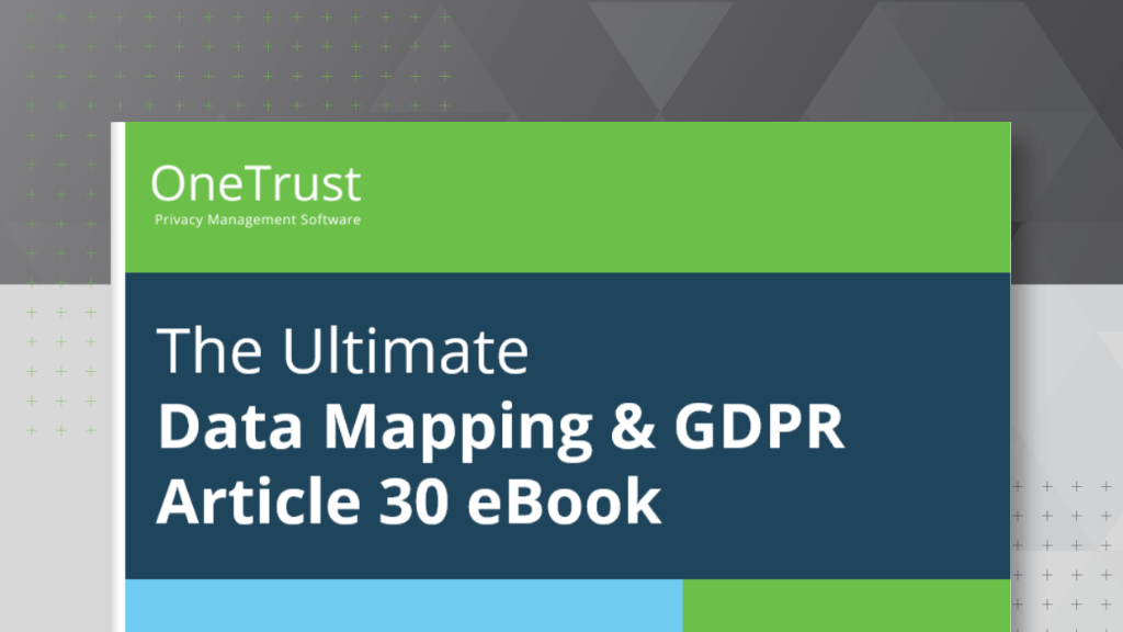 The Ultimate Data Mapping and GDPR Article 30 eBook