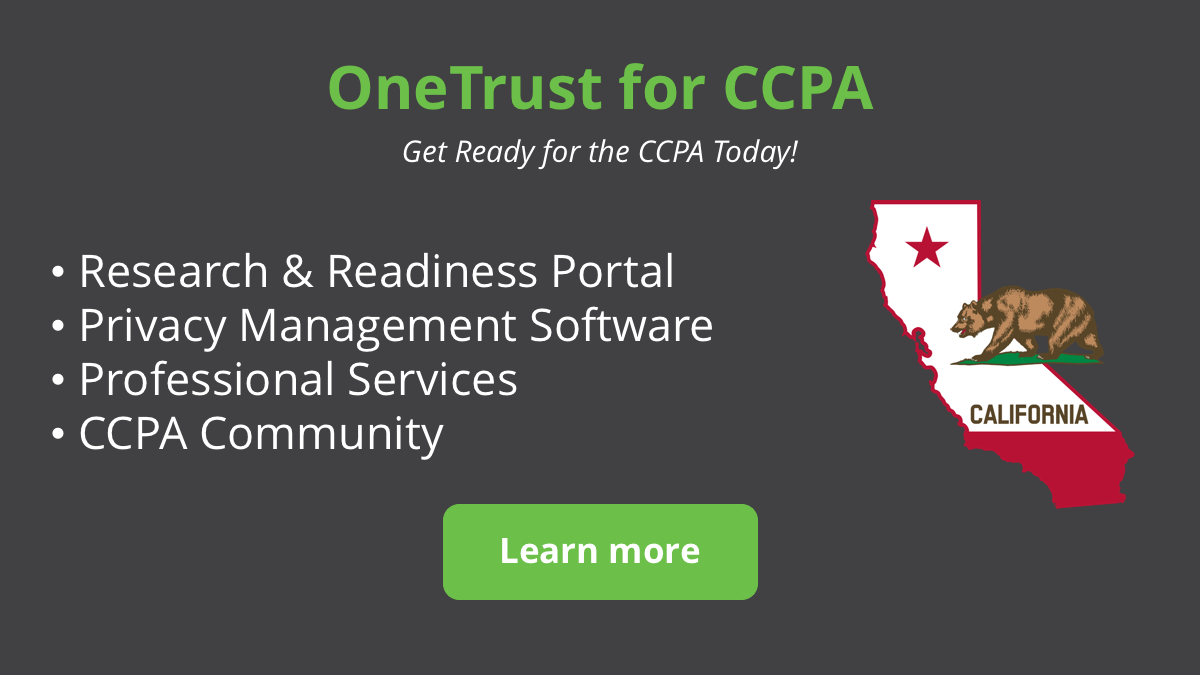 Get Ready For The Ccpa With Onetrust Onetrust Blog