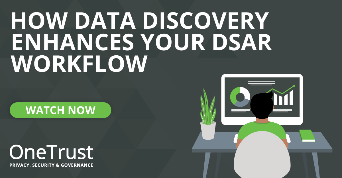 How Data Discovery Enhances Your DSAR Workflow