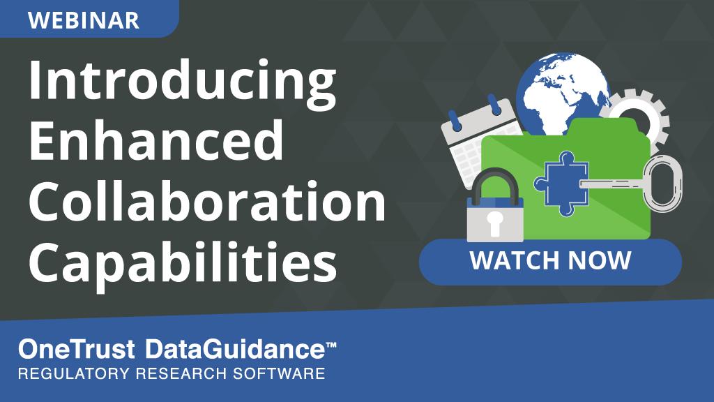 Watch DataGuidance Enhanced Collaboration Capabilities