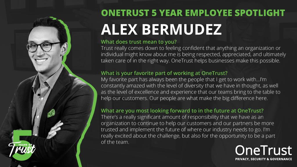 5 Years of OneTrust Alex Bermudez