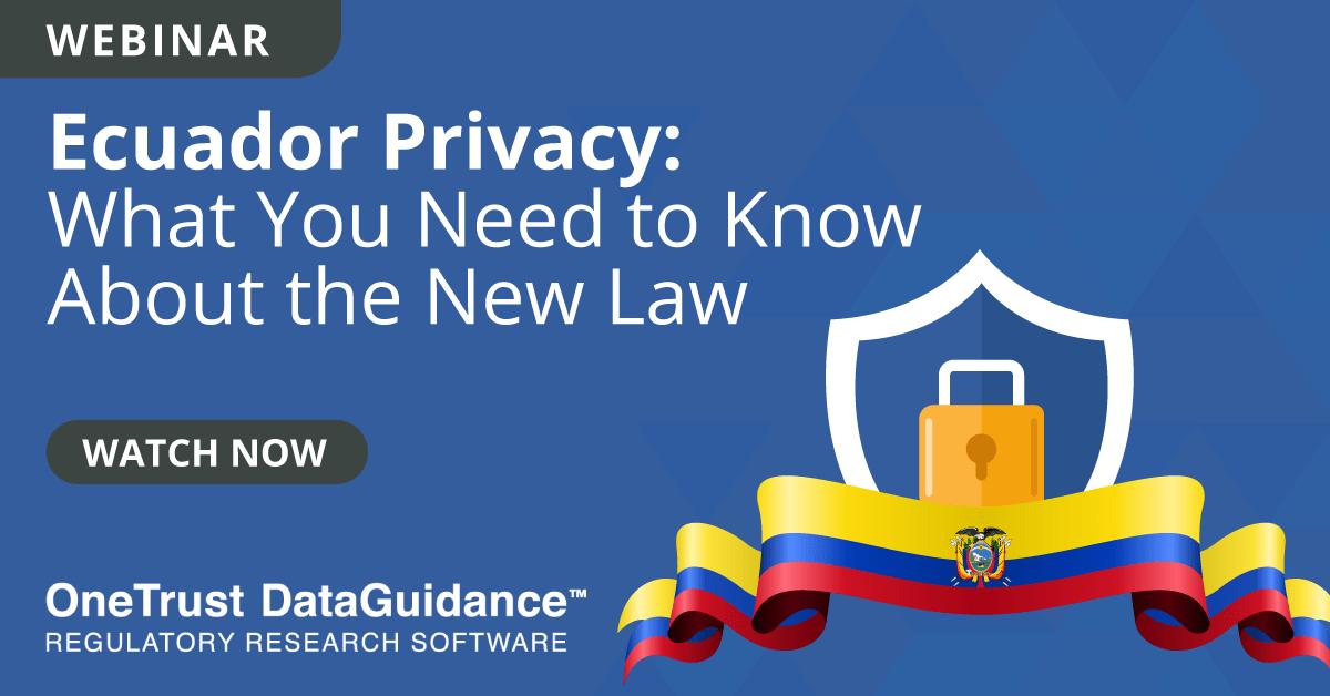 Ecuador Privacy Webinar Recording