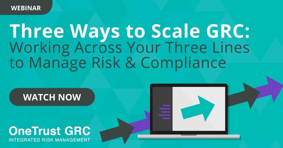 Three Ways to Scale GRC