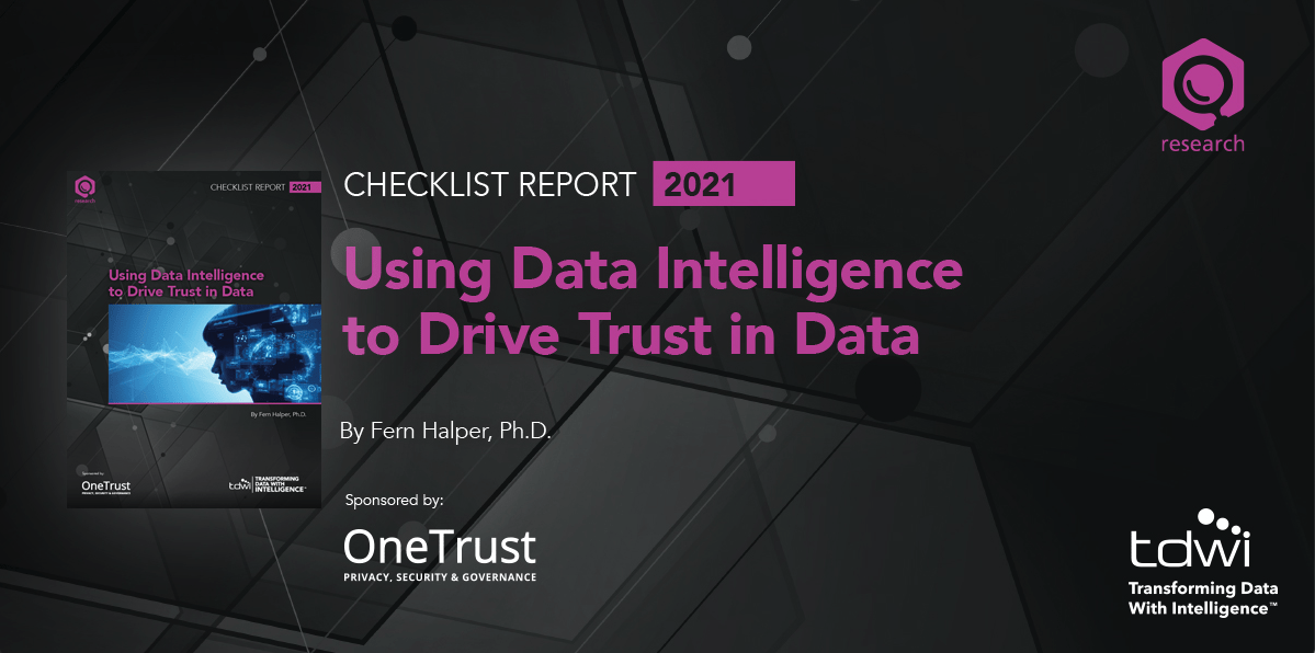 TDWI Checklist: Using Data Intelligence to Drive Trust in Data