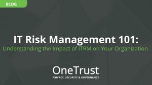 IT Risk Management (ITRM) 101