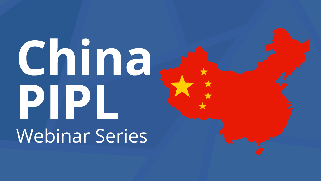 China PIPL Webinar Series