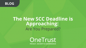 The New SCC Deadline is Approaching: Are You Prepared
