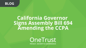 California Governor Signs Assembly Bill 694 Amending the CCPA