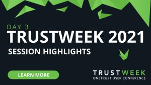 TrustWeek Day 3